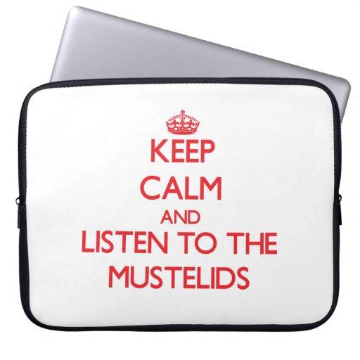 Guarde la calma y escuche el Mustelids Funda Computadora