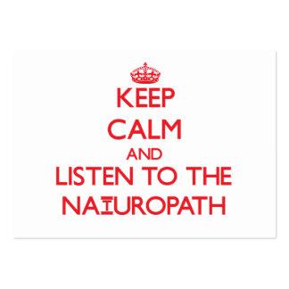 Guarde la calma y escuche el Naturopath Tarjetas De Visita Grandes