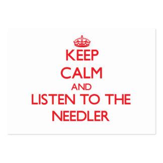 Guarde la calma y escuche el Needler Tarjetas De Visita Grandes