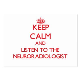 Guarde la calma y escuche el neuroradiólogo tarjetas de visita