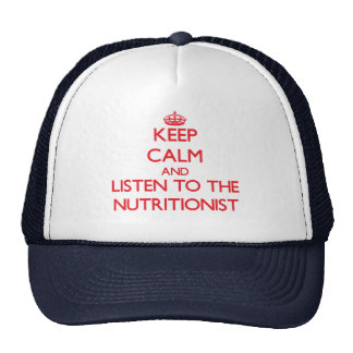 Guarde la calma y escuche el nutricionista gorras de camionero