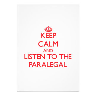 Guarde la calma y escuche el Paralegal Invitaciones Personalizada