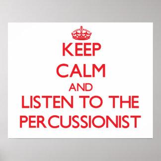 Guarde la calma y escuche el Percussionist Impresiones