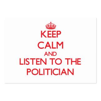 Guarde la calma y escuche el político tarjetas de visita grandes