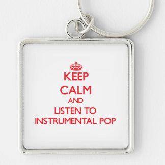 Guarde la calma y escuche el POP INSTRUMENTAL Llaveros