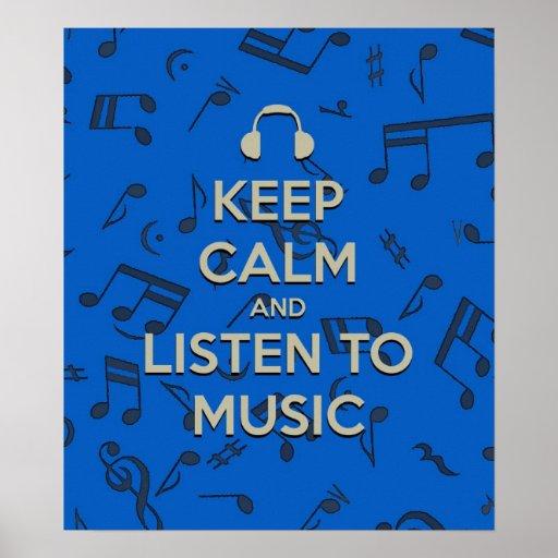 guarde la calma y escuche el poster de la música