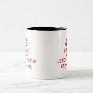 Guarde la calma y escuche el principal taza