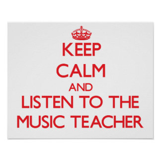 Guarde la calma y escuche el profesor de música poster