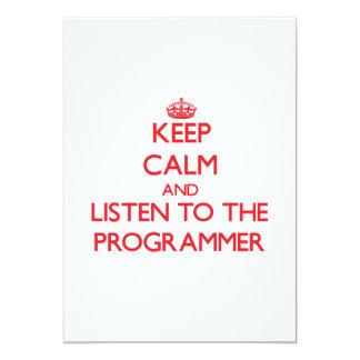 Guarde la calma y escuche el programador invitación
