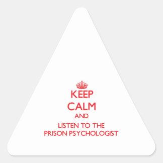 Guarde la calma y escuche el psicólogo de la pegatina triangular
