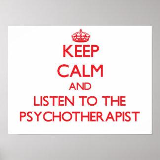 Guarde la calma y escuche el psicoterapeuta póster