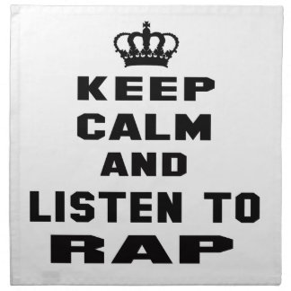 Guarde la calma y escuche el rap servilleta imprimida