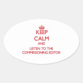 Guarde la calma y escuche el redactor de Comisión Pegatina De Ovaladas