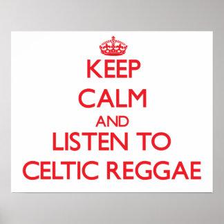 Guarde la calma y escuche el REGGAE CÉLTICO Posters