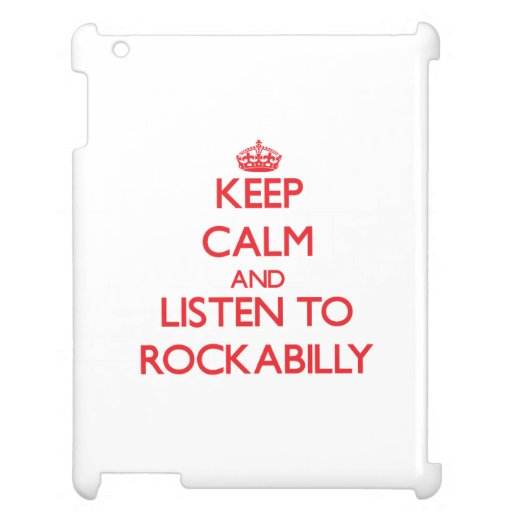 Guarde la calma y escuche el ROCKABILLY