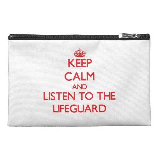 Guarde la calma y escuche el salvavidas
