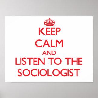 Guarde la calma y escuche el sociólogo póster