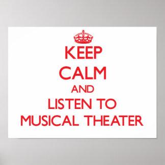 Guarde la calma y escuche el TEATRO MUSICAL Poster