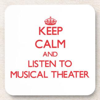 Guarde la calma y escuche el TEATRO MUSICAL