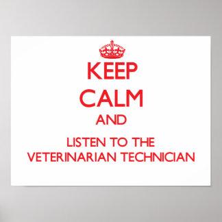 Guarde la calma y escuche el Technicia veterinario Impresiones