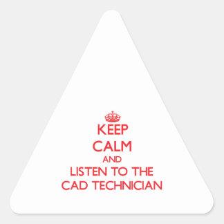 Guarde la calma y escuche el técnico del cad pegatina triangular