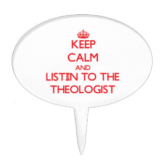 Guarde la calma y escuche el teólogo decoraciones para tartas