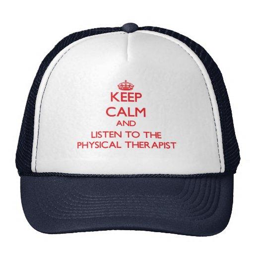 Guarde la calma y escuche el terapeuta físico gorros