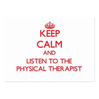 Guarde la calma y escuche el terapeuta físico tarjetas de visita grandes
