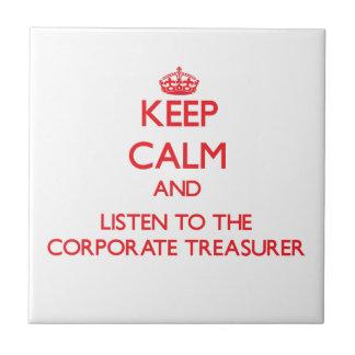 Guarde la calma y escuche el tesorero corporativo azulejo cerámica