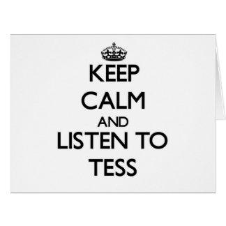 Guarde la calma y escuche el Tess Felicitación