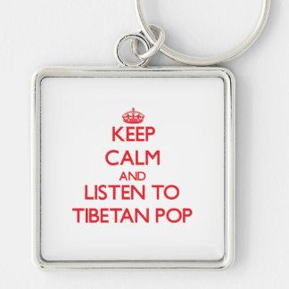 Guarde la calma y escuche el TIBETANO POP Llavero Personalizado