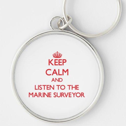 Guarde la calma y escuche el topógrafo marino llavero personalizado
