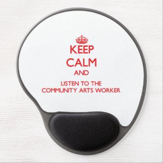 Guarde la calma y escuche el trabajador de los art alfombrilla de raton con gel
