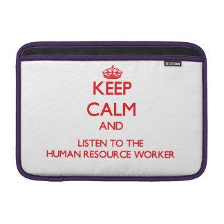 Guarde la calma y escuche el trabajador del recurs funda macbook air
