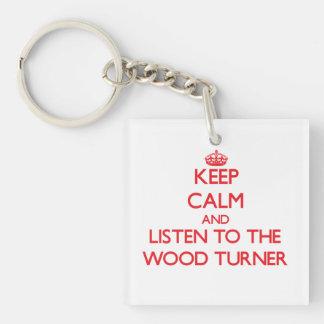 Guarde la calma y escuche el Turner de madera Llavero Cuadrado Acrílico A Doble Cara
