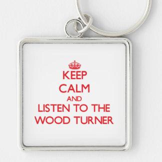 Guarde la calma y escuche el Turner de madera Llaveros Personalizados