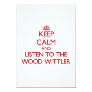 Guarde la calma y escuche el Wittler de madera Invitación 12,7 X 17,8 Cm