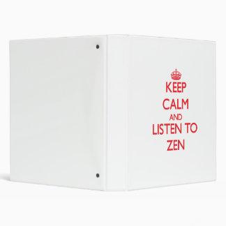 Guarde la calma y escuche el ZEN
