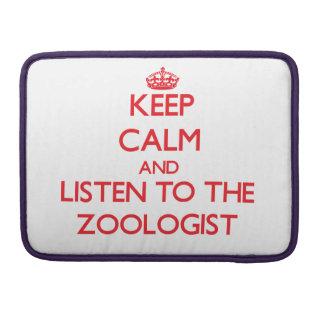 Guarde la calma y escuche el zoologista funda para macbook pro