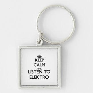 Guarde la calma y escuche ELEKTRO Llaveros Personalizados