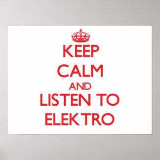Guarde la calma y escuche ELEKTRO Poster