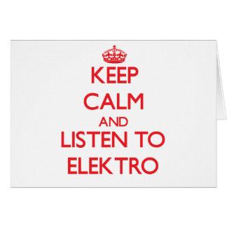 Guarde la calma y escuche ELEKTRO Tarjetón