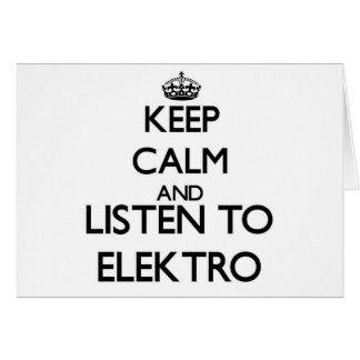 Guarde la calma y escuche ELEKTRO Felicitación