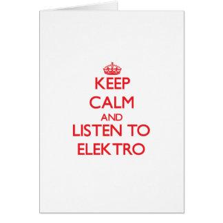 Guarde la calma y escuche ELEKTRO Tarjeton