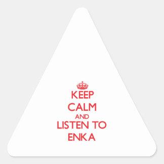 Guarde la calma y escuche ENKA