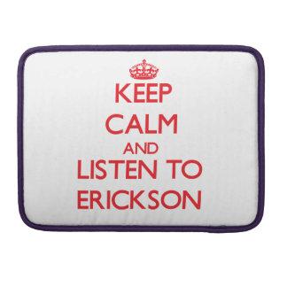 Guarde la calma y escuche Erickson