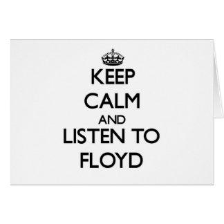 Guarde la calma y escuche Floyd Felicitaciones