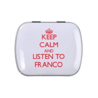 Guarde la calma y escuche FRANCO