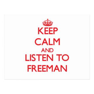 Guarde la calma y escuche Freeman Tarjeta Postal