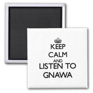 Guarde la calma y escuche GNAWA Imán Para Frigorífico